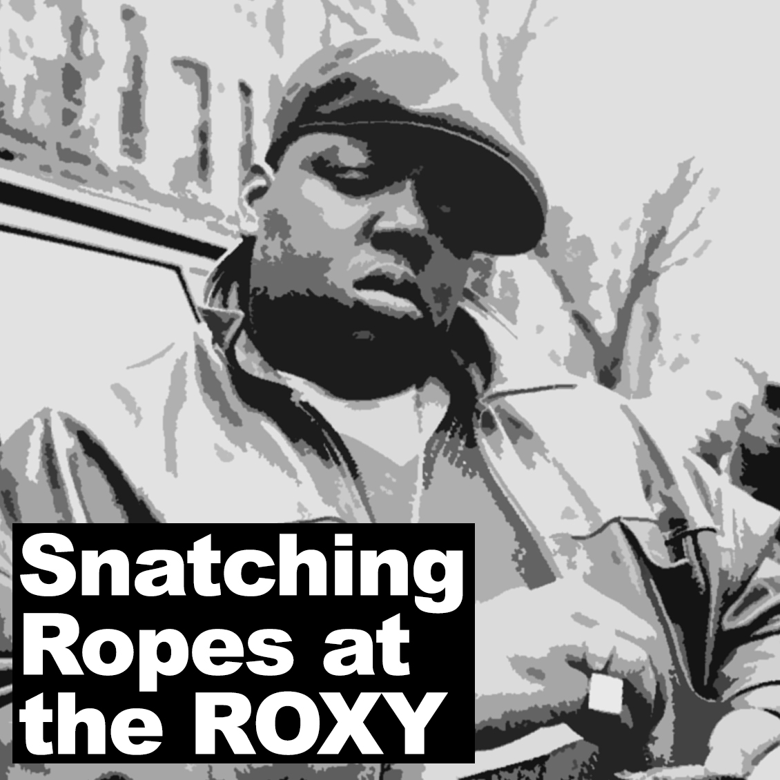 biggie smalls snatching ropes